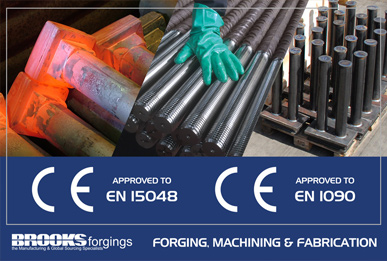 Brooks Forgings Achieves EN1090-1 & EN15048 Approval To The Construction Products Standard For CE Marking